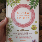 An Inside Look at Grow Your Own Spices and the Secrets of the Publishing Process, Plus Personal IOUs for the Holidays!